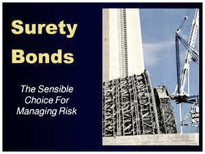 Surety Bonds - The Sensible Choice for Managing Risk